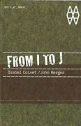 From I To J Isabel Coixet/john Berger By Actar New