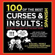 100 Of The Best Curses + Insults In Spanish By Antonio Martinez New