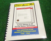 Gilbert American Flyer - Factory Memos To All Service Station Technicians