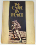 We Came In Peace The Story Of Man In Space 1st Edition Sept. 1969 Gulf Oil