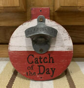 Catch Of The Day Bottle Opener Beer Wall Decor Fishing Lures Rod Reel Boat Motor