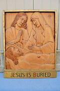 + Stations Of The Cross + Station 14, Hand Carved In Wood, 30 1/2 Ht. Cu570