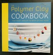 Polymer Clay Cookbook - Tiny Food Jewelry To Whip Up And Wear Partain