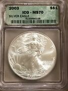 2003 Silver Eagle Ms70 Icg Certified 44