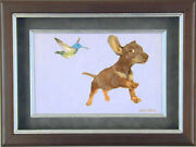 Charles Bragg - Hummingbird And Daschund Oil Painting On Panel Signed