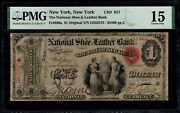 Original Series 1 National Shoe And Leather Bank New York Pmg 15 Fr.380a Ch917