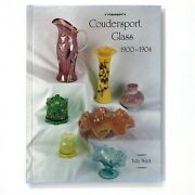 Coudersport Glass 1900-1904 By Tulla Majot 1999 Hardcover