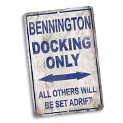 Bennington Boat Dock Only Others Will Be Set Adrift 8x12 In. Aluminum Sign