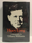 Huey Long A Biography - T. Harry Williams - Signed - Knopf Hcdj 1969 Excellent