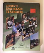 Mosbyand039s Emt-basic By Center For Emergency Medicine Staff And Walt A. Stoy 1995