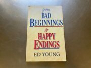 From Bad Beginnings To Happy Endings By H.edwin Young Paperback S10720