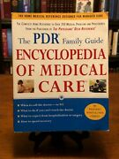 The Pdr Family Guide Encyclopedia Of Medical Care Home Reference To 350+ Prob.