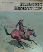 Frederic Remington By Peter Hassrick 1975 Illustrated Western Art Paintings Book
