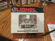 Lionel Trains- Operating Santa Hand Car Two Available... New W/outer Box