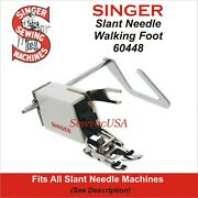 Singer Slant Needle Even Feed Walking Foot With Guide 301 401 401a 403 404 +