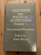 Television And Political Advertising Vol I Psychological Processes By Biocca