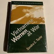 Vietnamese Women At War By Sandra C Taylor Fighting For Ho Chi Minh And The Rev