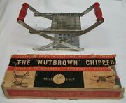 Vintage Nutbrown Chipper French Fry Cutter In Dilapidated Box
