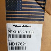 Vent-a-hood 36 600 Cfm Stainless Wall Mount Hood, Model Prxh18-236 Ss - New