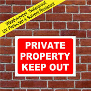Private Property Keep Out Sign 9050 Waterproof And Solvent Resistant Signs