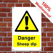 Danger Sheep Dip Sign Or Sticker Health And Safety Notices Coun0048 Farm Safety