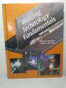 Welding Technology Fundamentals By Kevin E. Bowditch And William A. Bowditch 19