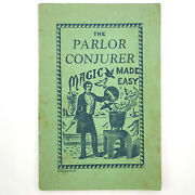 The Parlor Conjurer 1940 Stage Magic Tricks Johnson Smith And Co Novelty Catalog