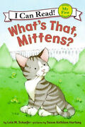 What's That, Mittens My First I Can Read Mittens - Level Pre1 Aus Stock