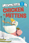 Chicken In Mittens I Can Read Level 1 - Language Arts Book Aus Stock