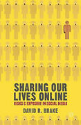 Sharing Our Lives Online Risks And Exposure In Social Media - Social Sciences