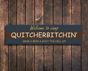 Welcome To Camp Quitcherbitchin Metal Sign Plaque Vintage Camping Decor Trailer