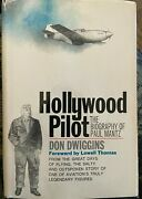 Hollywood Pilot The Biography Of Paul Mantz By Don Dwiggins