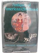 Antiques Of American Childhood By Katharine Mcclinton 1970 Hardcover Toys Dolls