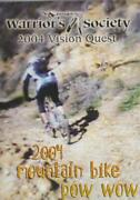 Warrior's Society 2004 Vision Quest Mountain Bike Pow Wow Dvd Video Race Events