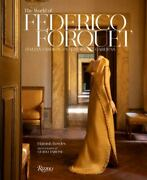 Frederico Forquet A Life In Style Fashion Interiors Gardens By Hamish...