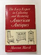 Easy Expert In Collecting And Restoring American Antiques Moreton Marsh 1959 Vtg
