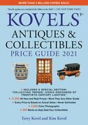 Kovelsand039 Antiques And Collectibles Price Guide 2021 By Terry Kovel New