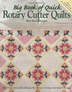 Big Book Of Quick Rotary Cutter Quilts By Pam Bono Designs Used