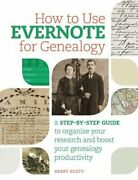 How To Use Evernote For Genealogy A Step-by-step Guide To Organize Your New