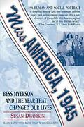 Miss America, 1945 Bess Myerson And The Year That Changed Our Lives
