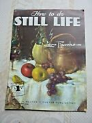 How To Do Still Life By Leon Franks Walter T Foster 52 How To Paint Book D1