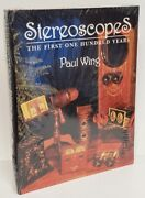 Paul Wing Stereoscopes Stereoview First One Hundred Years New Hardcover Sealed