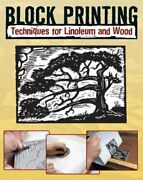 Block Printing Techniques For Linoleum And Wood By Sandy Allison New