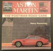 Aston Martin The Postwar Road Cars By Henry Rasmussen First Edition Hardcover