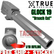 True Precision Stainless Fluted Broatch Cut Barrel For Glok 19 Pf940c Target Crn