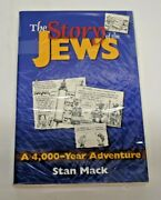 The Story Of The Jews A 4,000-year Adventure - Paperback By Stan Mack Wb1