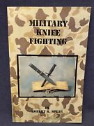 Military Knife Fighting By Robert K. Spear 1991 Trade Paperback