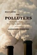 Regulating The Polluters Markets And Strategies For Protecting The Global Used