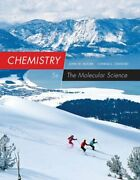 Chemistry The Molecular Science By John W Moore Used