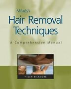 Milady's Hair Removal Techniques A Comprehensive Manual By Helen Bickmore New